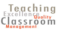 Teaching - Excellence - Quality - Classroom Management
